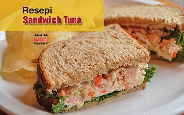 resepi sandwich tuna - women online magazine