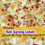 Resepi Roti Sarang Lebah Disaluti Sos Butterscotch
