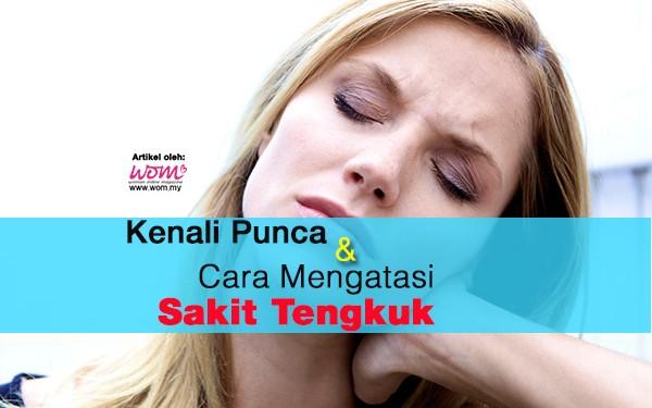 sakit tengkuk - women online magazine