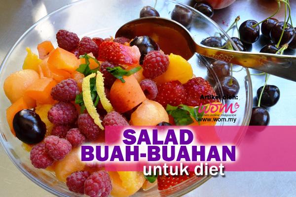 salad buah-buahan - women online magazine