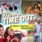 """Kelakarnya Bila Suami Jadi Suri Rumah… Tonton """"Mom's Time Out"""" di Astro Lifetime Malam Ini!"""
