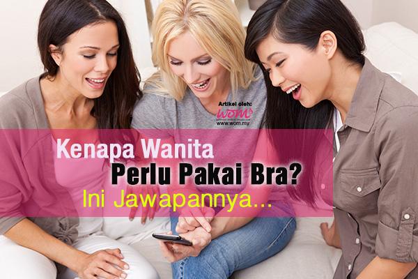 tak pakai bra - women online magazine
