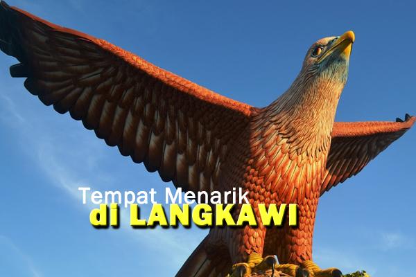 tempat menarik di langkawi - women online magazine