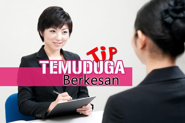 tip temuduga berkesan - women online magazine