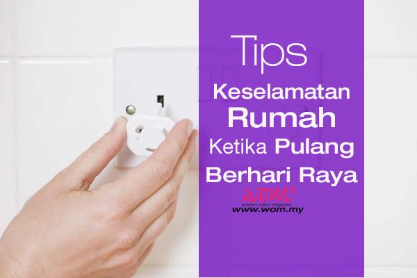 tips keselamatan rumah- women online magazine
