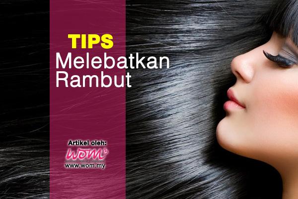 tips melebatkan rambut - women online magazine