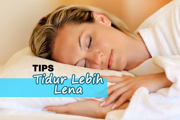 tips tidur lena - women online magazine