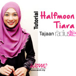 Tutorial Tudung Halfmoon Tiara