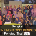 "Bengkel ""WOMEN EMBRACING BUSINESS 1.0"" Penutup Tirai 2015"