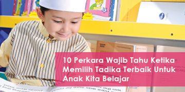 10-perkara-wajib-tahu-ketika-memilih-tadika-terbaik-untuk-anak-kita-belajar-woman-online-magazine
