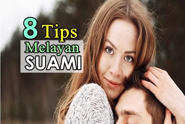 8 Tips Melayan Suami Women Online Magazine