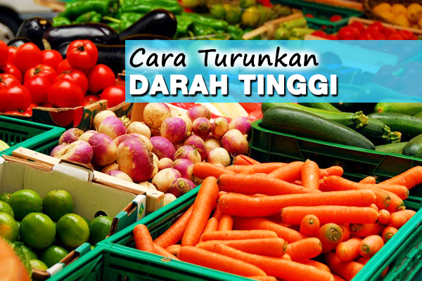 CARA TURUNKAN DARAH TINGGI - WOMEN ONLINE MAGAZINE