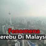 Fenomena Jerebu Di Malaysia