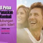 8  Tips Hangatkan Kembali Hubungan Suami Isteri