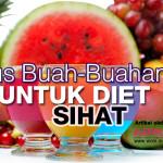 Jus Buah-Buahan Untuk Diet Sihat