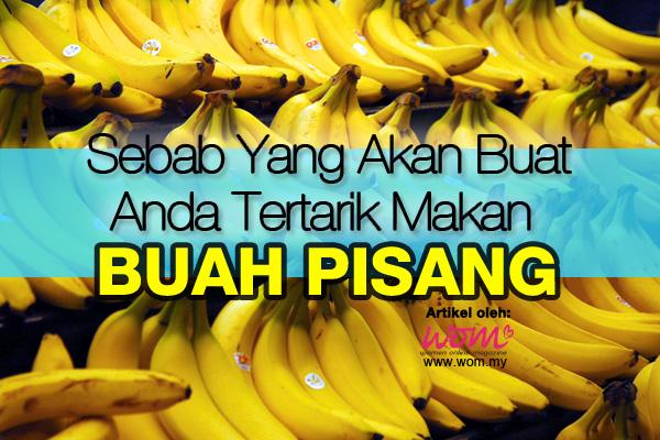 Khasiat Buah Pisang - women online magazine