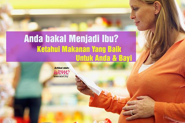 MAKANAN YANG BAIK UNTUK IBU HAMIL - WOMEN ONLINE MAGAZINE.jpg