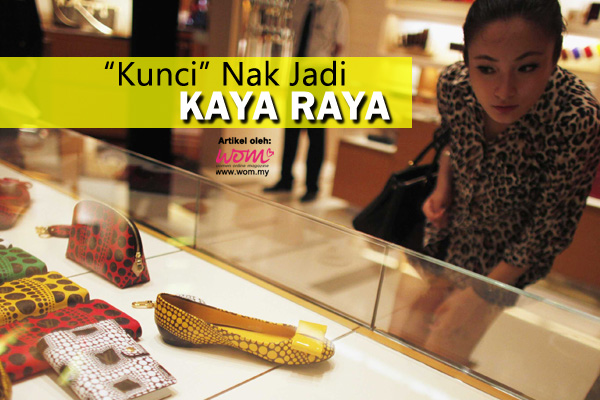 Macam Mana Nak Jadi Kaya - women online magazine