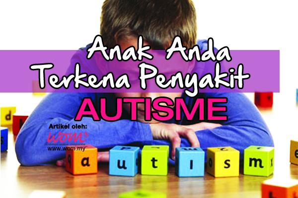 Penyakit Autisme - women online magazine