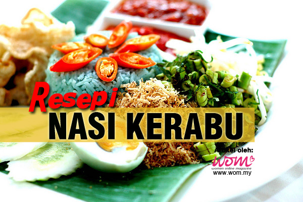 Resepi Nasi Kerabu - women online magazine