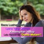 Liyana, Wanita Melayu Yang Hanyut Ke Dunia Malam
