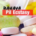 Efek Menggerikan Akibat Pil Ecstacy