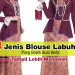 5 Tips Pilih Blouse Labuh Untuk Wanita Bertudung