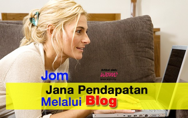 buat duit dengan blog - women online magazine