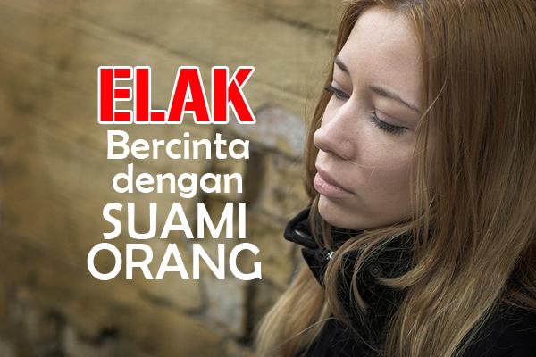 elak bercinta dengan suami orang - women online magazine