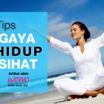 Tips Gaya Hidup Sihat