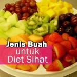 7 Jenis Buah Untuk Diet Sihat