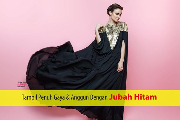 jubah hitam - women online magazine