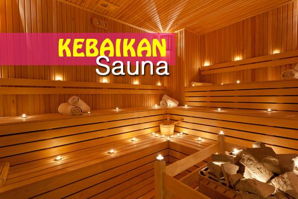 kebaikan sauna - women online magazine