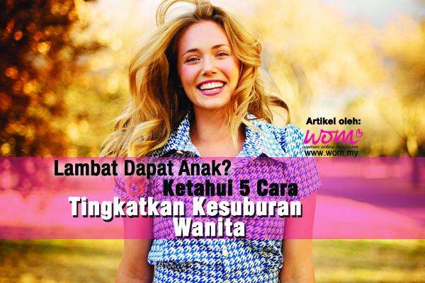 kesuburan wanita - women online magazine