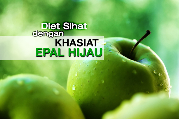 khasiat epal hijau - women online magazine
