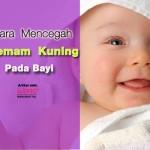 7 Punca Penyakit Kuning Pada Bayi