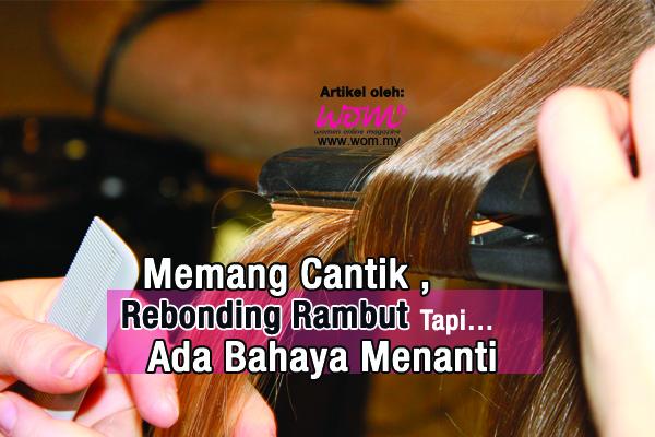 rebonding rambut - women online magazine