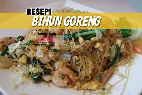 resepi bihun goreng - women online magazine