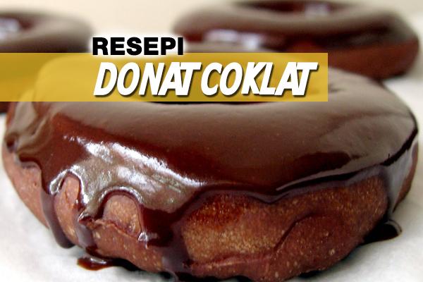 resepi donat coklat - women online magazine
