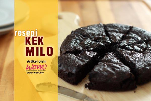 resepi kek milo - women online magazine
