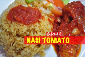 resepi nasi tomato - women online magazine