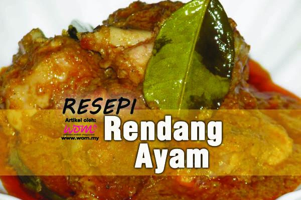 resepi rendang ayam - women online magazine