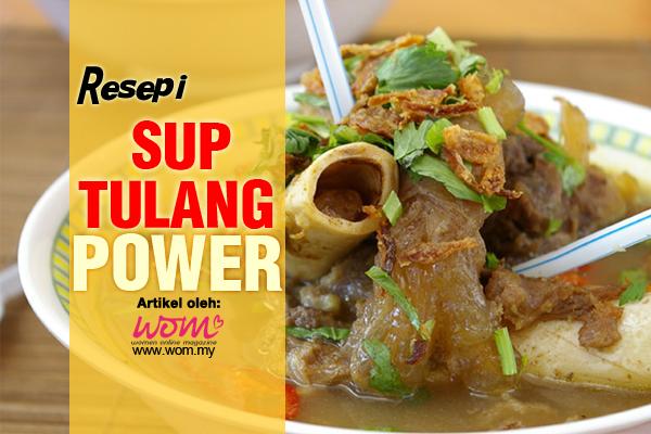 resepi sup tulang power - women online magazine