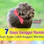 Cubalah Bergaya Dengan 7 Jenis Sanggul Rambut
