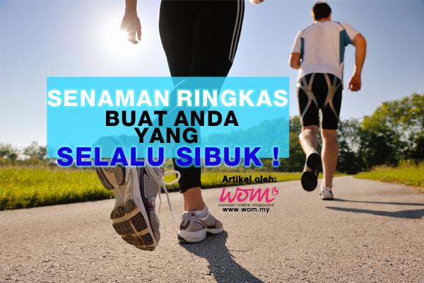 senaman ringkas - women online magazine