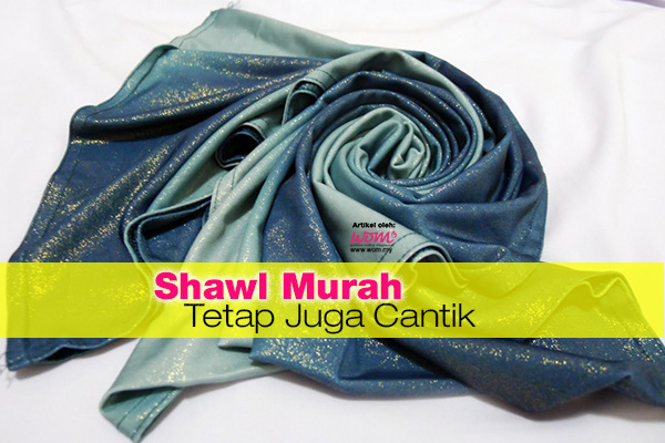 shawl murah - women online magazine