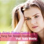 Tuala Wanita Buat Vagina Gatal Dan Melecet